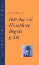 Inte Ska Väl Humphrey Bogart Gråta