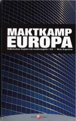 Maktkamp Europa - Folkrörelser, Kapital Och Mediemoguler I Eu
