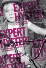 Experthysteri - Kompetenta Barn, Curlingföräldrar Och Supernannies