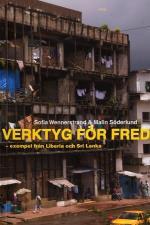 Verktyg För Fred - Exempel Från Liberia Och Sri Lanka