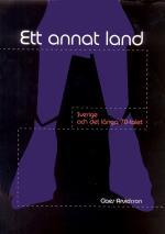 Ett Annat Land - Sverige Och Det Långa 70-talet