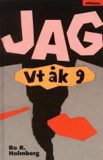 Jag - Vt Åk 9
