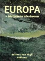 Europa - Historiens Återkomst