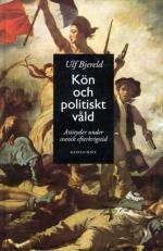 Kön Och Politiskt Våld - Attityder Under Svensk Efterkrigstid