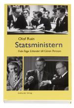 Statsministern - Från Tage Erlander Till Göran Persson