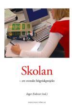 Skolan - Ett Svenskt Högriskprojekt