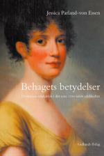 Behagets Betydelser - Döttrarnas Edukation I Det Sena 1700-talets Adelskult
