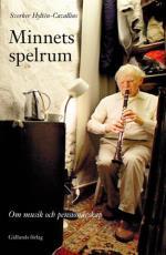 Minnets Spelrum - Om Musik Och Pensionärsskap