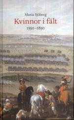 Kvinnor I Fält - 1550-1850