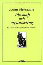 Vänskap Och Organisering - En Studie Av Fountain House-rörelsen