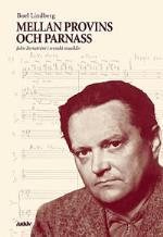 Mellan Provins Och Parnass - John Fernström I Svenskt Musikliv