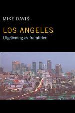 Los Angeles - Utgrävning Av Framtiden