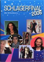 Schlagerfinal 2006 - Alla Tio Finallåtarna