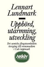 Uppbörd, Utarmning, Utveckling - Det Samiska Fångstsamhällets Övergång Till