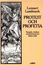 Protest Och Profetia - Korpela-rörelsen