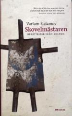 Skovelmästaren - Berättelser Från Kolyma