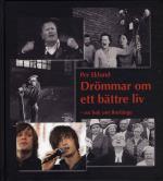 Drömmar Om Ett Bättre Liv - En Bok Om Borlänge
