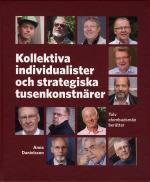 Kollektiva Individualister Och Strategiska Tusenkonstnärer - Tolv Elombudsmän Berättar