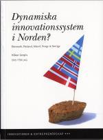 Dynamiska Innovationssystem I Norden? - Danmark, Finland, Island, Norge & Sverige