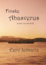 Finske Ahasverus - Jorden Runt På 50 År