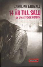 14 År Till Salu - En Sann Svensk Historia