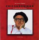 Ericskrönikan - Tio Samtal Med Eric Ericson