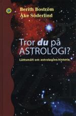 Tror Du På Astrologi? - Lättsmält Om Astrologins Historia