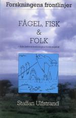 Fågel, Fisk Och Folk - Från Beteendeekologins Forskningsfält