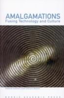 Amalgamations- Fusing Technology And Culture