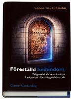 Föreställd Hedendom - Tidigmedeltida Skandinaviska Kyrkportar I Forskning Och Historia