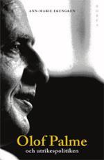 Olof Palme Och Utrikespolitiken - Europa Och Tredje Världen