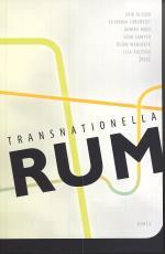 Transnationella Rum - Diaspora, Migration Och Gränsöverskridande Relationer