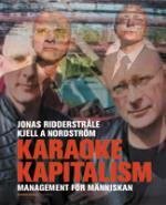 Karaokekapitalism - Management För Människan