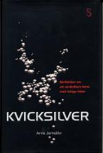 Kvicksilver - Berättelser Om Användbart Ämne Med Många Risker