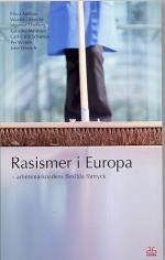 Rasismer I Europa - Arbetsmarknadens Flexibla Förtryck