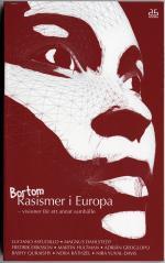 Bortom Rasismer I Europa - Visioner För Ett Annat Samhälle