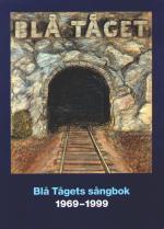 Blå Tågets Sångbok 1969-1999 - 98 Sånger