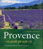 Provence - En Guide På Mitt Vis