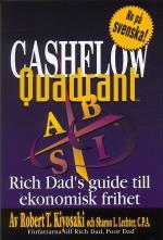 Cashflow Quadrant - Rich Dad`s Guide Till Ekonomisk Framgång