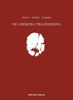 De Grekiska Tragedierna