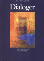 Dialoger - Om Yrkeskunnande Och Teknologi