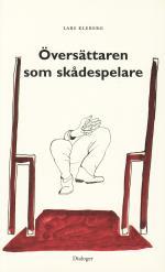 Översättaren Som Skådespelare - Essäer