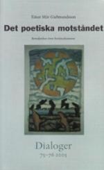 Det Poetiska Motståndet - Betraktelser Över Berättarkonsten. Dialoger. 75-76(2005)