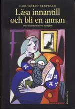 Läsa Innantill Och Bli En Annan - Om Skönlitteraturens Nyttighet