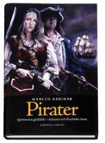 Pirater - Sjöröveriets Guldålder I Atlanten Och Karibiska Havet