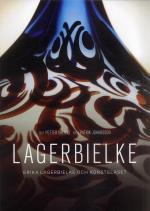 Lagerbielke - Erika Lagerbielke Och Konstglaset