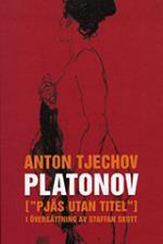 """Platonov - (""""pjäs Utan Titel"""") I Fyra Akter"""