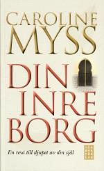 Din Inre Borg - En Resa Till Djupet Av Din Själ