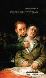 Kroppens Tystnad - Material För Ett Studium I Medicin