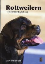 Rottweilern - En Utmärkt Brukshund